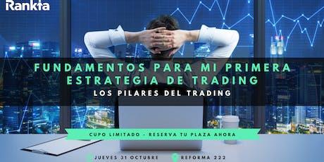 Fundamentos para crear mi primera estrategia de trading entradas