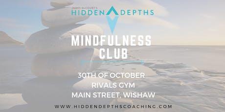Hidden Depths Mindfulness Club  -  The Final Quarter tickets