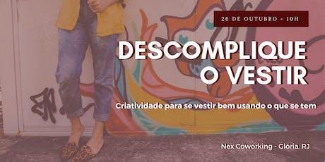 WORKSHOP DESCOMPLIQUE O VESTIR tickets