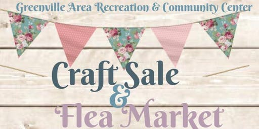 Greenville Area Community Center Annual Craft Fair and Flea Market