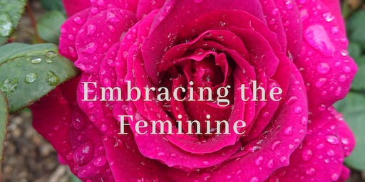 Embracing the Feminine