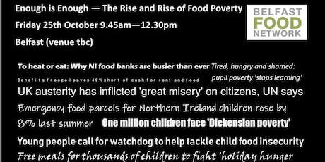 Enough is Enough - The Rise and Rise of Food Poverty tickets