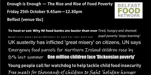 Enough is Enough - The Rise and Rise of Food Poverty