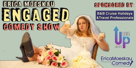Engaged Comedy Show tickets