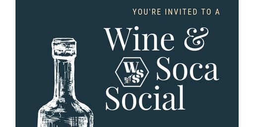 Wine & Soca Social
