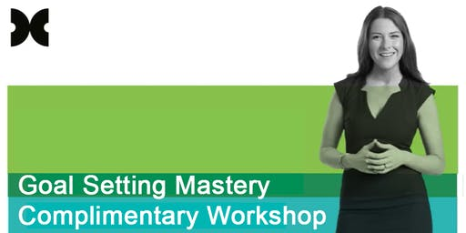 Goal Setting Mastery Complimentary Workshop