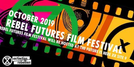 Rebel Futures Film Festival tickets