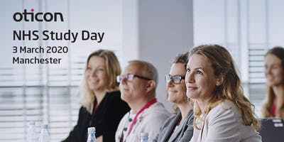 Oticon NHS Study Day 3 March 2020 - Manchester