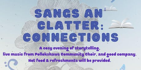 Sangs an' Clatter: Connections tickets