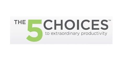 5 Choices of Extraordinary Productivity