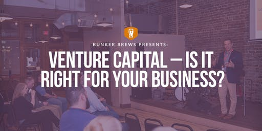 Bunker Labs Knoxville: Venture Capital – Is it Right for Your Business?