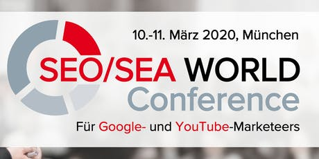 SEO/SEA WORLD Conference 2020 I München Tickets