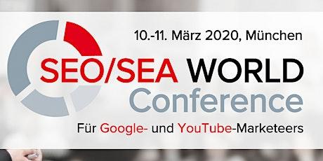 SEO/SEA WORLD Conference 2020 I München Tickets