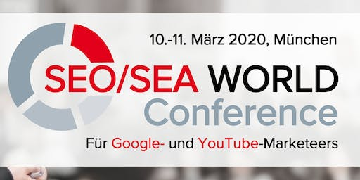 SEO/SEA WORLD Conference 2020 I München