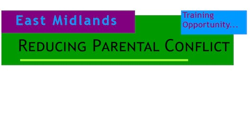 LLR Early Help - Reducing Parental Conflict Module 1 - Half Day Event