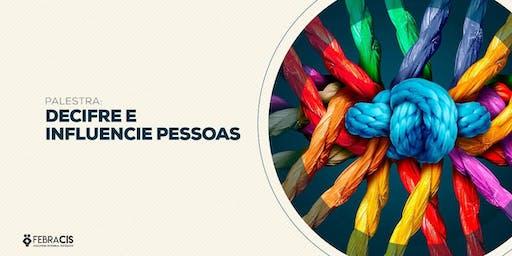 [BRASILIA/DF] PALESTRA DECIFRE E INFLUENCIE PESSOAS 17/10