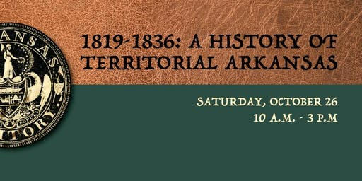 1819-1836: A History of Territorial Arkansas