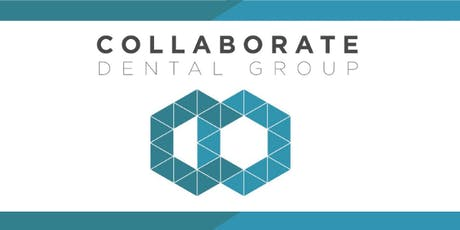 Securing your dental future, the Collaborate way 2 tickets