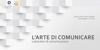 L'arte di comunicare - i workshop
