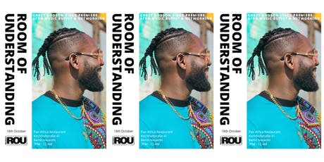 ROOM OF UNDERSTANDING: GAREY GODSON PREMIERE | BUFFET | ART | AFROBEATS Tickets