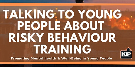 Talking to Young People about Risky Behaviour Training tickets