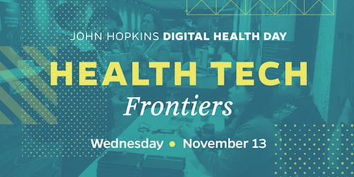 Johns Hopkins Digital Health Day: Health Tech Frontiers