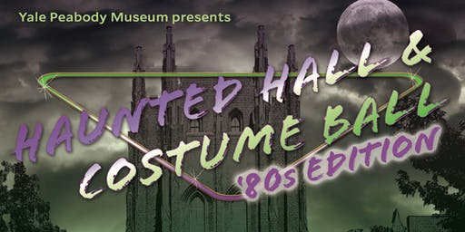 Haunted Hall and Costume Ball: '80s Edition