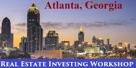 Free Real Estate Investing and Business Development Workshop in Atlanta tickets