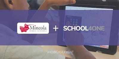 Mineola Public Schools + SCHOOL4ONE Showcase Event