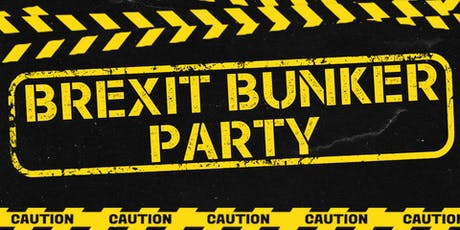 A Brexit Bunker Party tickets