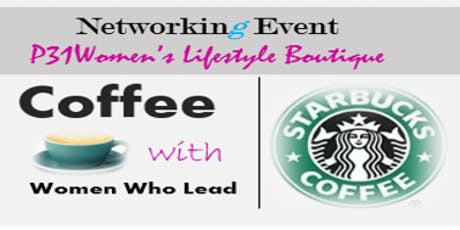 """Women Who Lead"" COFFEE & CONVERSATION tickets"