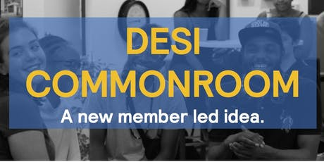 Desi CommonRoom tickets