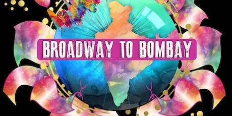 Broadway to Bombay comes to Denver! tickets