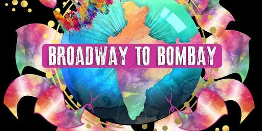 Broadway to Bombay comes to Denver!