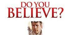 "Women's Bible Review Fellowship A Study Based on the Movie ""Do You Believe"""