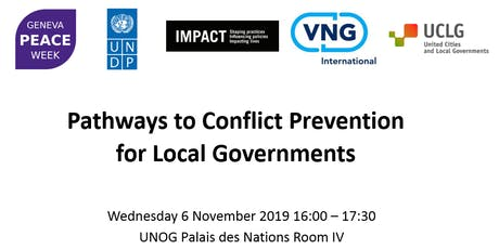 Geneva Peace Week – Pathways to Conflict Prevention for Local Governments billets