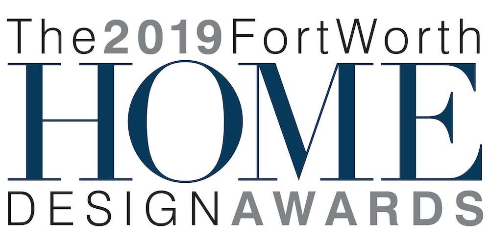 2019 Fort Worth Home Design Awards