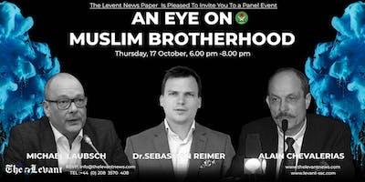 An Eye on Muslim Brotherhood