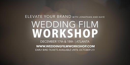 Wedding Film Workshop - Atlanta