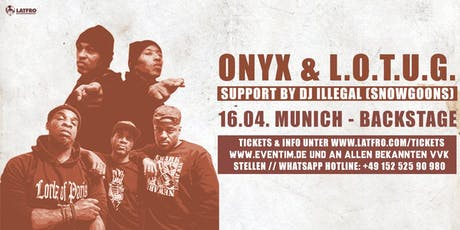 Onyx & Lords Of The Underground Live in München - 16.04.20 - Backstage Tickets