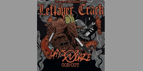 Cracktoberfest 20!! featuring Leftover Crack tickets