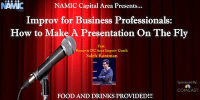 Improv for Business Professionals: How to Make a Presentation on the Fly
