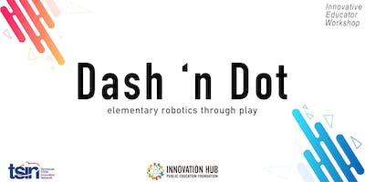 Dash n Dot || TSIN Innovative Educator Workshop