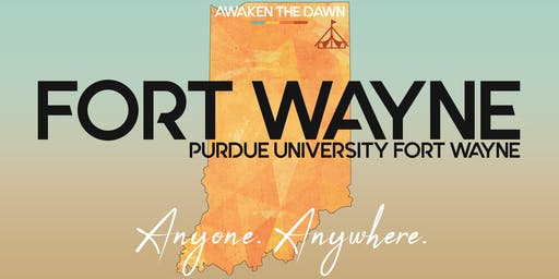 Awaken The Dawn Tent America - Purdue University Fort Wayne