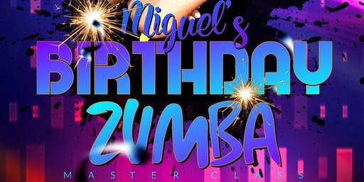 Miguel Birthday Zumba Master Class