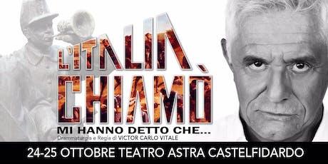 L'Italia chiamò - 24 ottobre 2019 biglietti