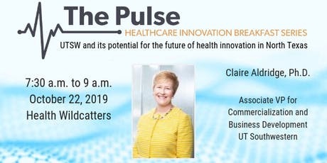 The Pulse Breakfast: UTSW & the Future of Health Innovation in North Texas tickets