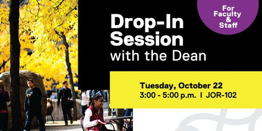 Drop-In Session with the Dean
