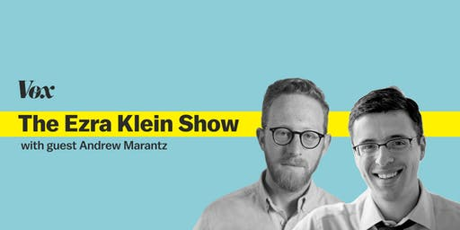 The Ezra Klein Show: LIVE Podcast Taping with Andrew Marantz