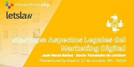 Startups: Aspectos Legales del Marketing Digital
